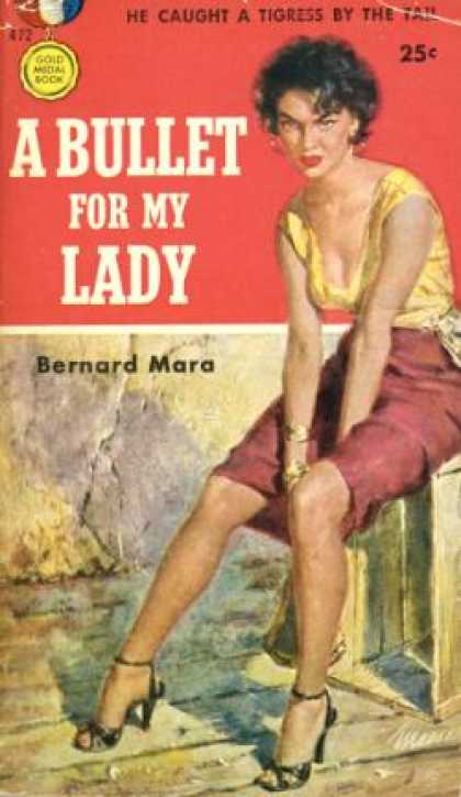 Gold Medal Books - A Bullet for My Lady - Bernard Mara