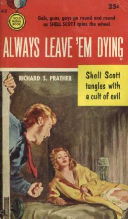 Gold Medal Books - Always Leave 'em Dying (gold Medal #413) - Richard S. Prather