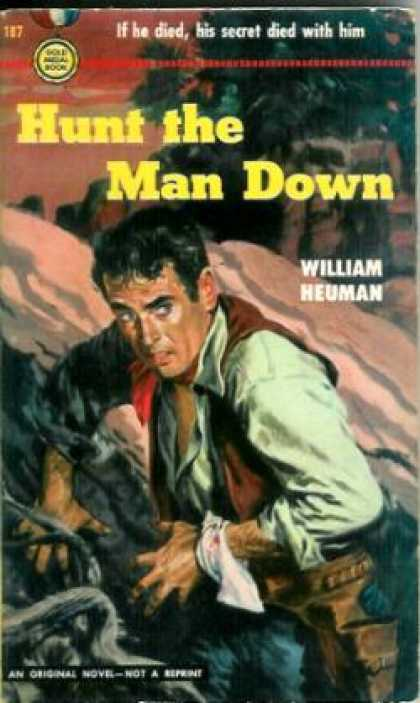 Gold Medal Books - Hunt the Man Down - William Heuman