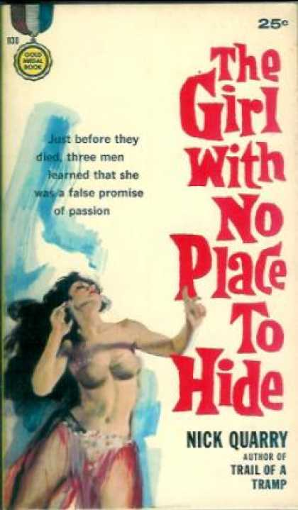 Gold Medal Books - The girl with no place to hide - Nick Quarry