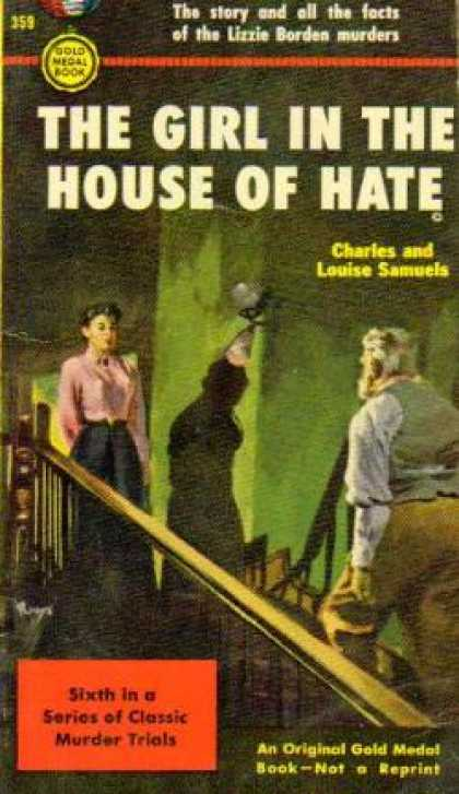 Gold Medal Books - The girl in the house of hate - Charles and Louise Samuels
