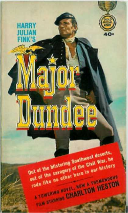 Gold Medal Books - Major Dundee - Harry Julian
