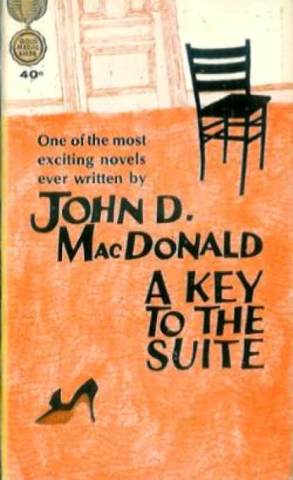 Gold Medal Books - A Key To the Suite - John D. Macdonald