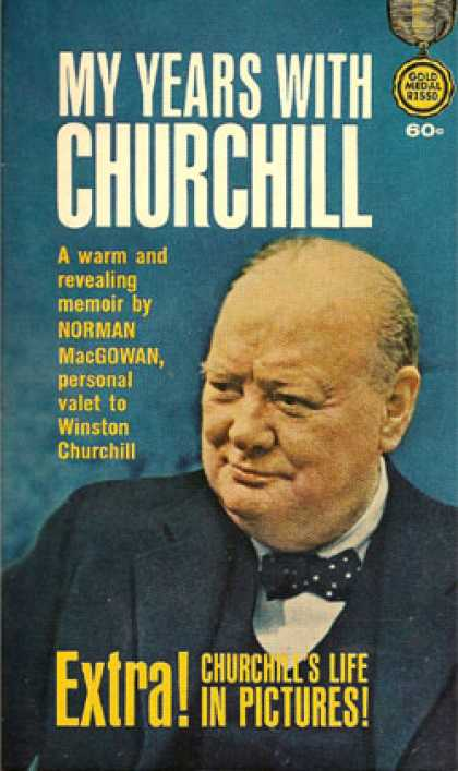 Gold Medal Books - My Years With Churchill - Norman Macgowan