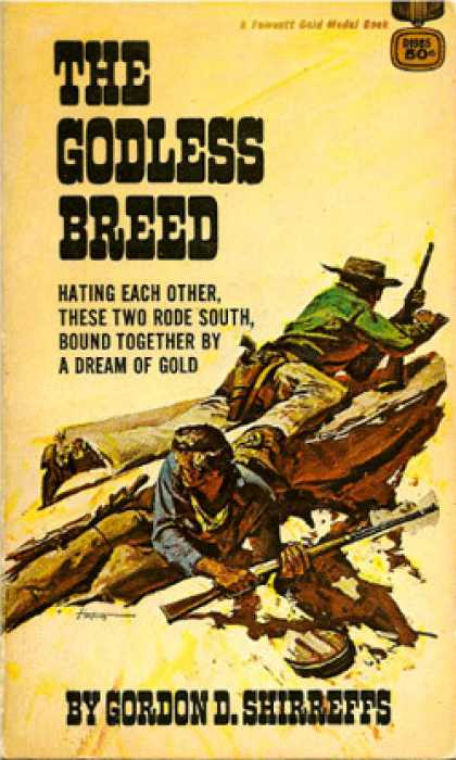 Gold Medal Books - The Godless Breed - Gordon D. Shirreffs