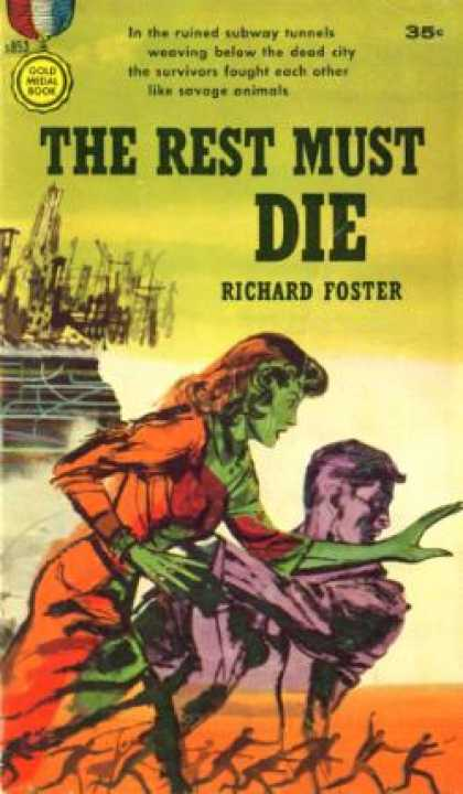 Gold Medal Books - The Rest Must Die - Richard J. Foster