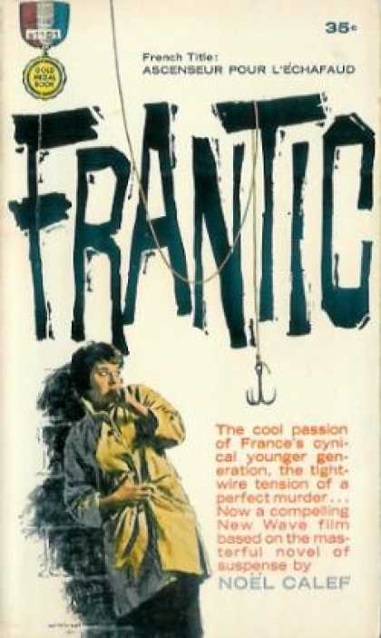 Gold Medal Books - Frantic - Noel Calef