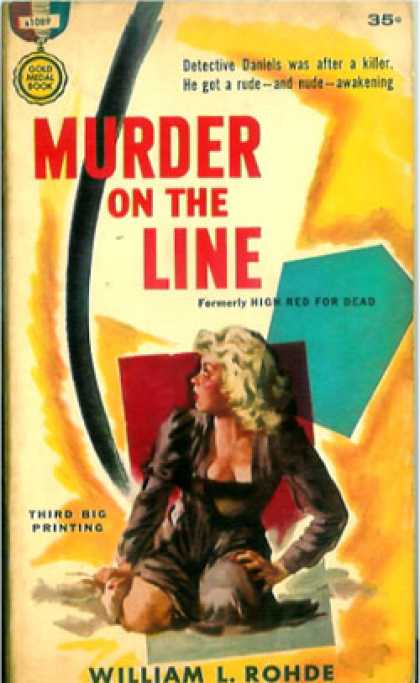 Gold Medal Books - Murder On the Line: A Gold Medal Original - William L Rohde
