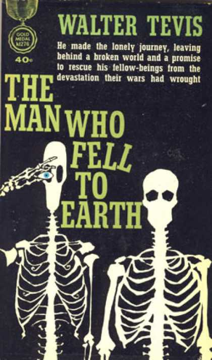 Gold Medal Books - The Man Who Fell To Earth - Walter S Tevis