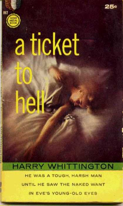 Gold Medal Books - A Ticket To Hell - Harry Whittington