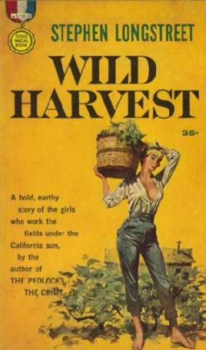 Gold Medal Books - Wild Harvest - Stephen Longstreet