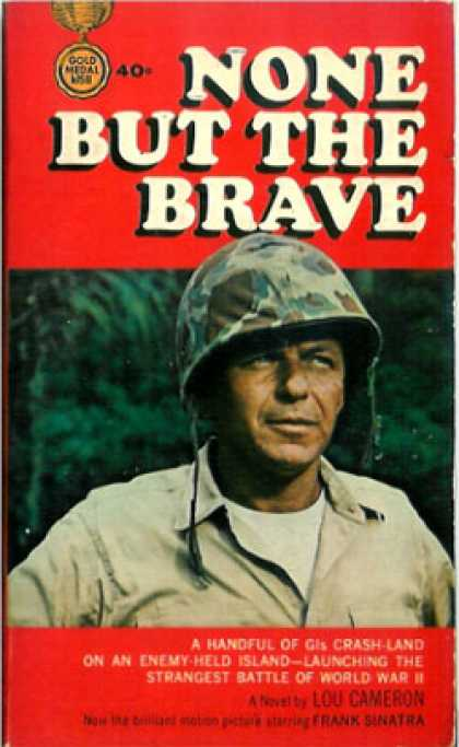 Gold Medal Books - None But the Brave - Lou Cameron