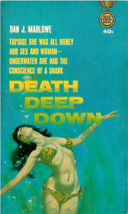 Gold Medal Books - Death Deep Down - Dan J. Marlowe