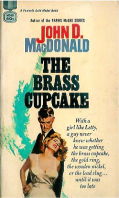 Gold Medal Books - The Brass Cupcake - John D. Macdonald