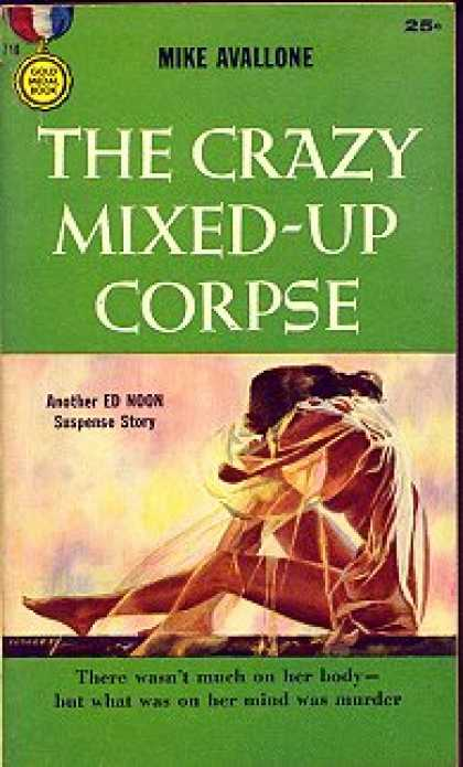 Gold Medal Books - The Crazy Mixed-up Corpse