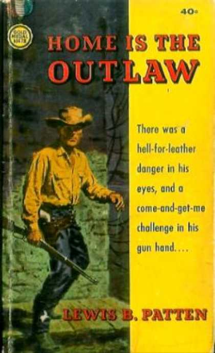 Gold Medal Books - Home Is the Outlaw