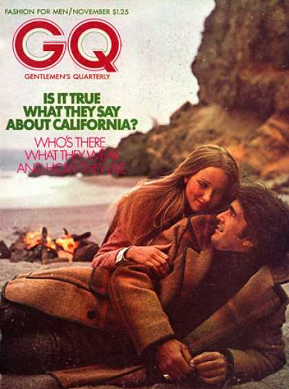 GQ - November 1972 - Is it true what they say about California?