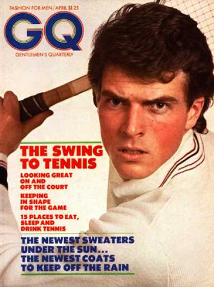 GQ - April 1973 - The Swing to Tennis