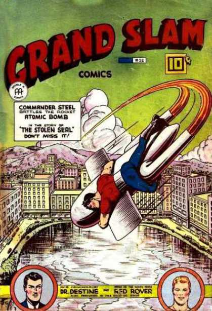 Grand Slam Comics 52 - Commander Steel - Atomic Bomb - The Stolen Seal - Dr Destine - Red Rover