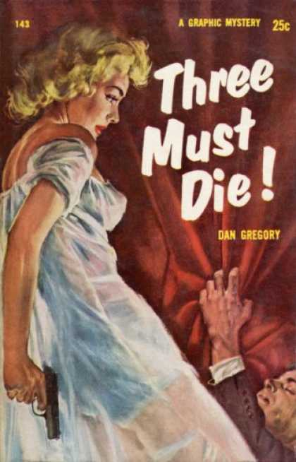 Graphic Books - Three Must Die! - Dan Gregory