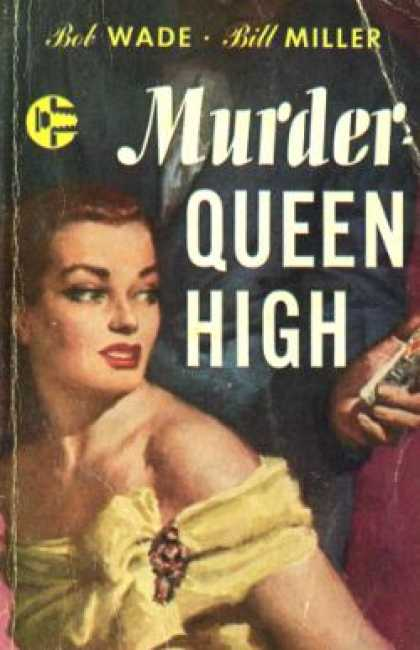 Graphic Books - Murder - Queen High - Bob Wade and Bill Miller
