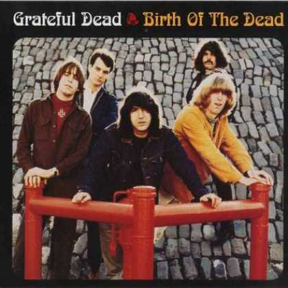 Grateful Dead - Grateful Dead - Birth Of The Dead