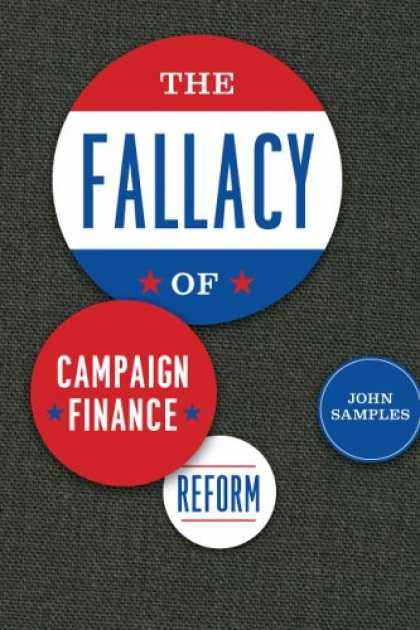Greatest Book Covers - The Fallacy of Campaign Finance Reform