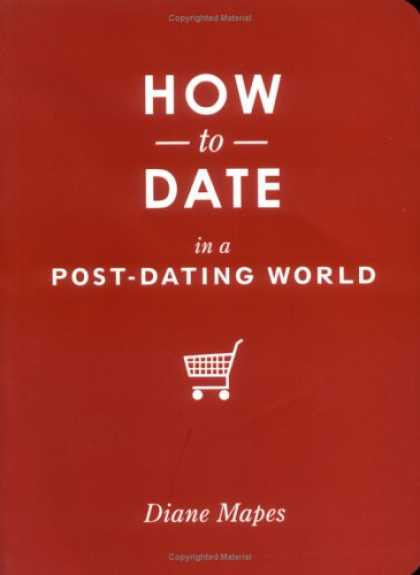 Greatest Book Covers - How to Date in a Post-Dating World