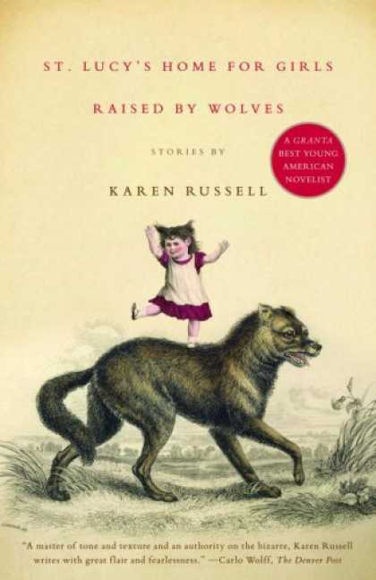 Greatest Book Covers - St. Lucy's Home for Girls Raised by Wolves