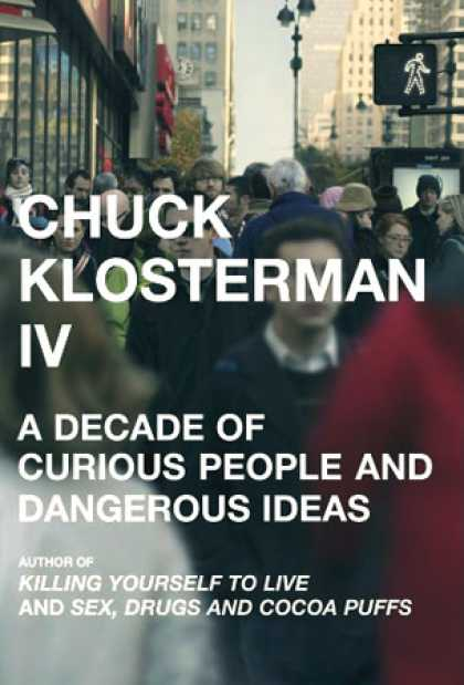 Greatest Book Covers - Chuck Klosterman IV
