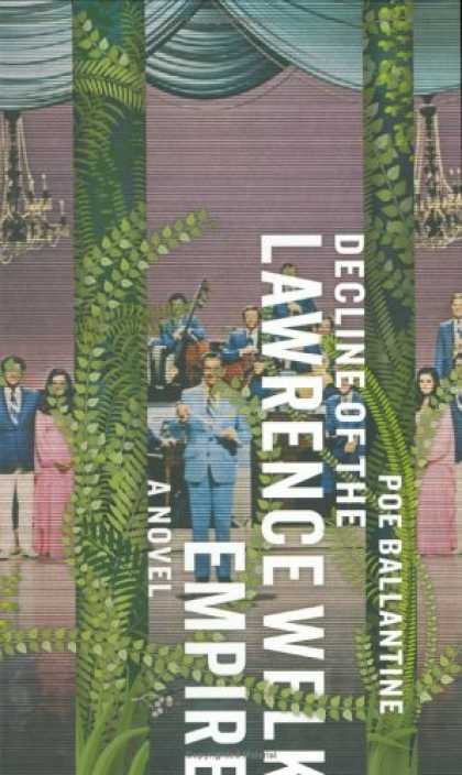 Greatest Book Covers - Decline of the Lawrence Welk Empire