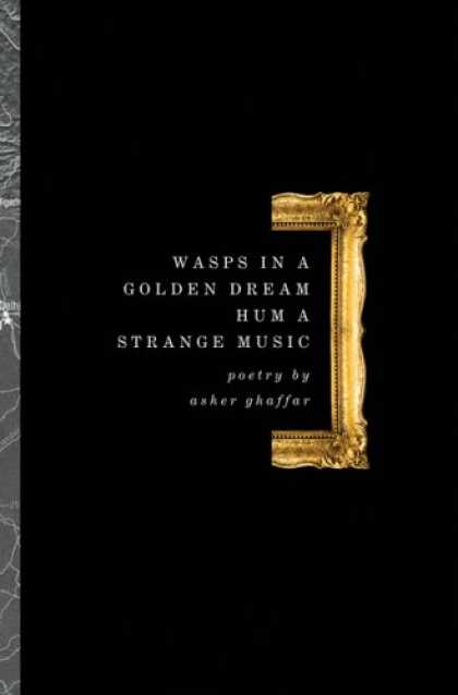 Greatest Book Covers - Wasps in a Golden Dream Hum a Strange Music