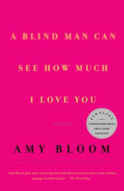 Greatest Book Covers - A Blind Man Can See How Much I Love You