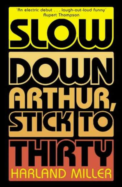 Greatest Book Covers - Slow Down Arthur, Stick to Thirty