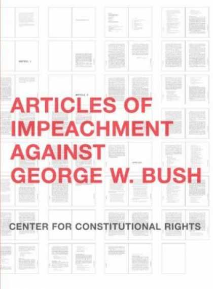 Greatest Book Covers - Articles of Impeachment Against George W. Bush
