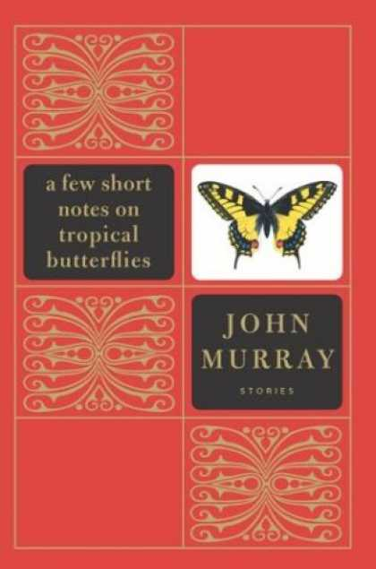 Greatest Book Covers - A Few Short Notes on Tropical Butterflies