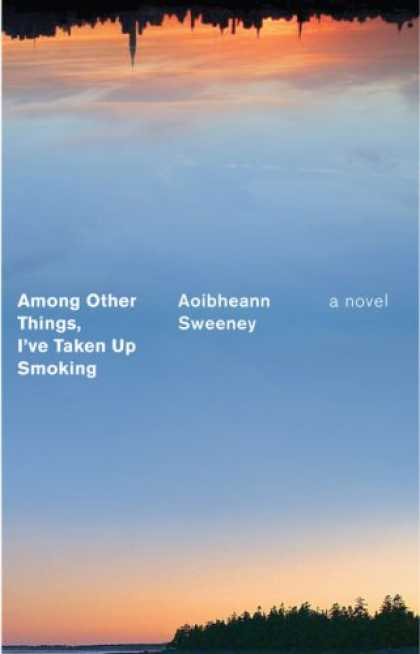 Greatest Book Covers - Among Other Things, I've Taken Up Smoking
