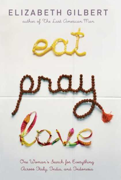 Greatest Book Covers - Eat, Pray, Love
