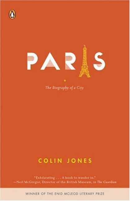 Greatest Book Covers - Paris : The Biography of a City