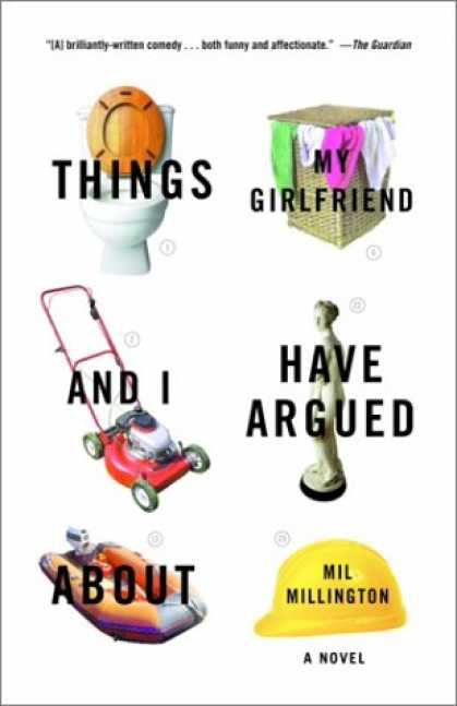 Greatest Book Covers - Things My Girlfriend and I Have Argued About : A Novel