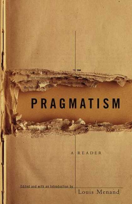 Greatest Book Covers - Pragmatism: A Reader