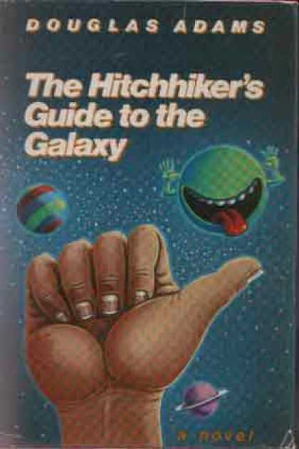 Greatest Novels of All Time - The Hitchhiker's Guide To the Galaxy