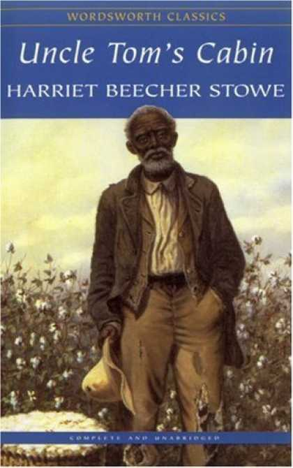 Greatest Novels of All Time - Uncle Tom's Cabin