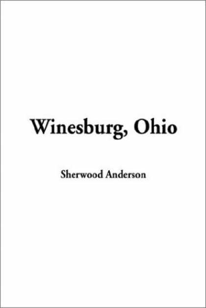 Greatest Novels of All Time - Winesburg, Ohio