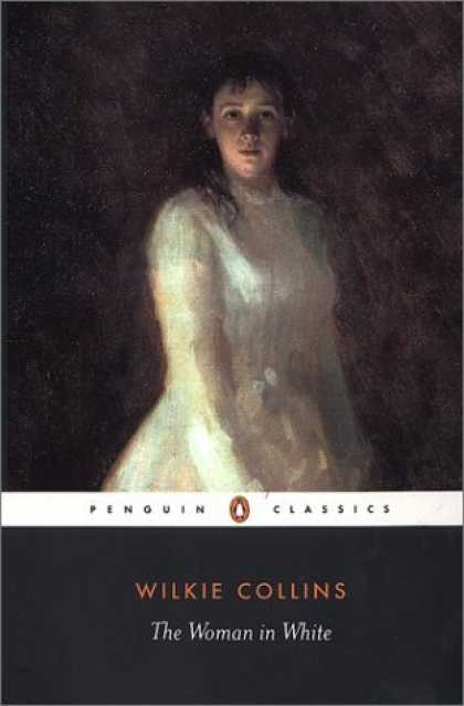 Greatest Novels of All Time - The Woman in White