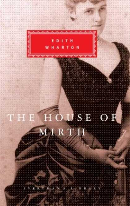 Greatest Novels of All Time - The House Of Mirth