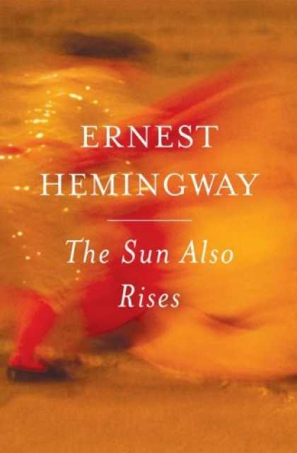 Greatest Novels of All Time - The Sun Also Rises