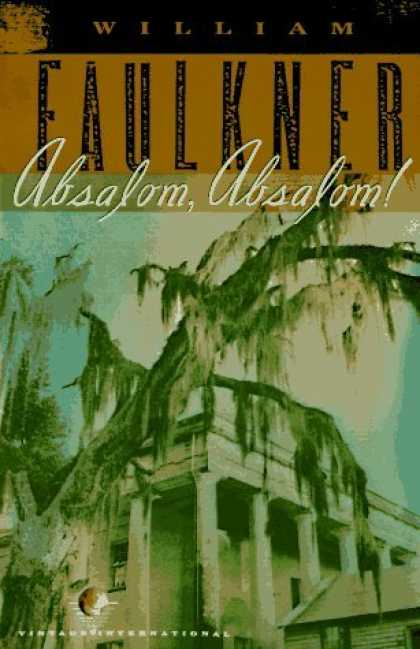 Greatest Novels of All Time - Absalom, Absalom!