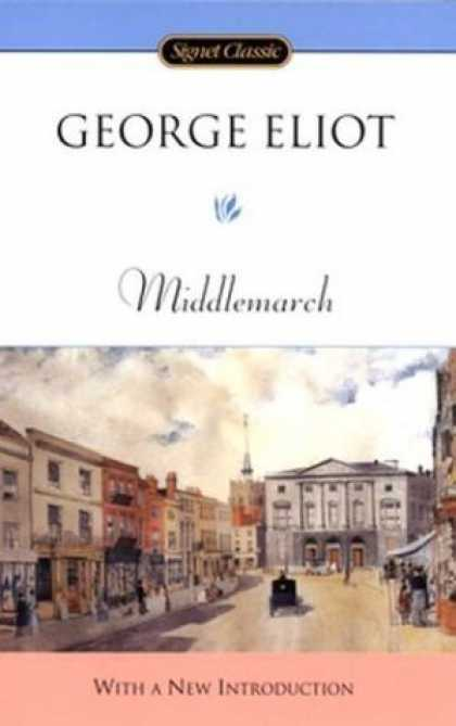 Greatest Novels of All Time - Middlemarch