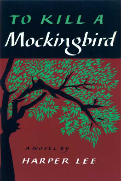 Greatest Novels of All Time - To Kill A Mockingbird